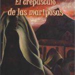 EL CREPÚSCULO DE LAS MARIPOSAS